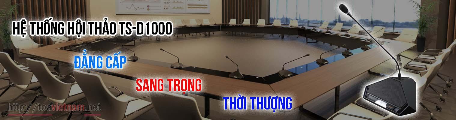 TS-D1000 hệ thống hội thảo mới