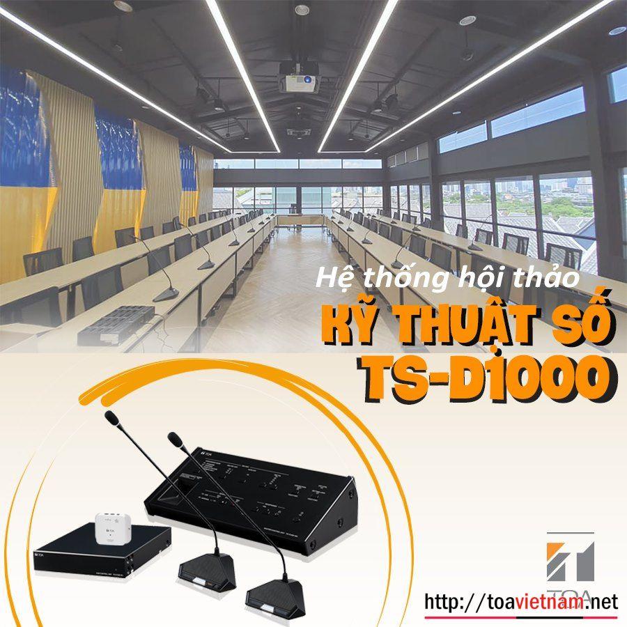 Hẹ thống hội thảo TS-D1000
