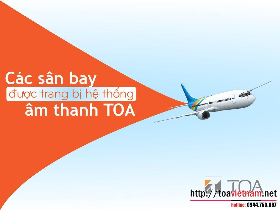Các dự án sân bay đang sử dụng sản phẩm TOA